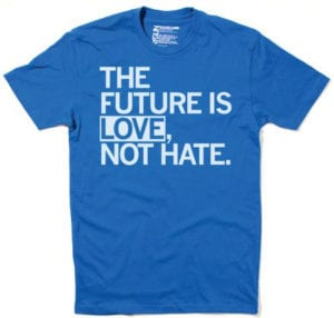 The Future is Love, Not Hate
