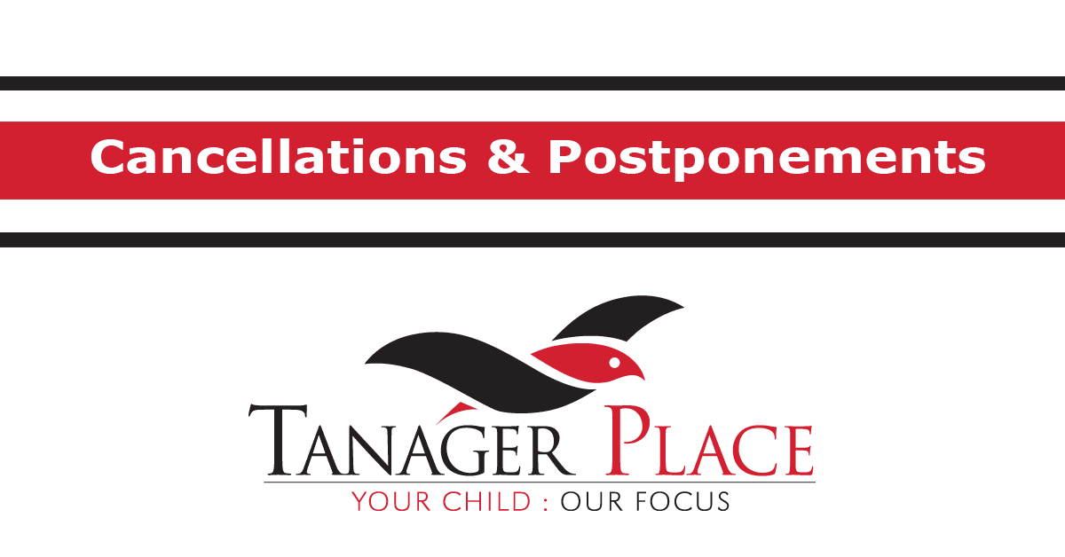 Tanager Place Cancellations and Postponements